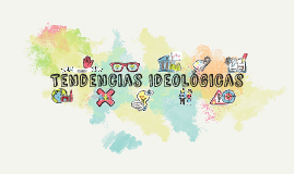Tendencias Ideologicas