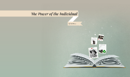 The Power of the Individual