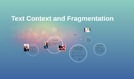 Text Context and Fragmentation