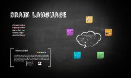 Brain Language