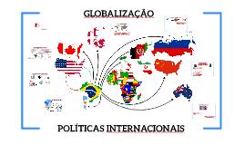 Globalização e Políticas Internacionais
