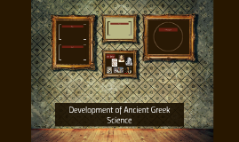 Development of Ancient Greek Science
