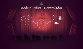 Modelo - Vista - Controlador