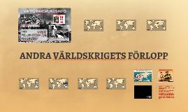 ANDRA VÄRLDSKRIGETS FÖRLOPP