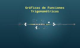 Gráficas de Funciones Trigonométricas