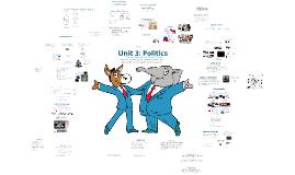 Unit 3: Politics