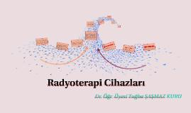 Radyoterapi Cihazları