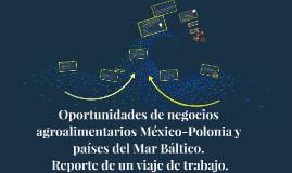Oportunidades de negocios agroalimentarios México-Polonia y