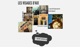 LE VISAGES D'AIX
