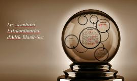 Les Aventures Extraordinaries d'Adéle Blank-Sec