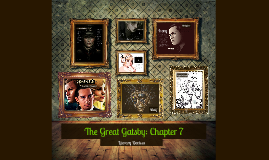 The Great Gatsby: Chapter 7 Literary Devices