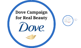 dove campaign for real beauty case analysis Dove campaign for real beauty in todayвђ™s world the media has been setting trends and producing images of the perfect woman now take into account that the conjured вђњperfect womanвђќ is 5вђ™11, weighs 110 pounds, has excessively smooth shiny hair and no visible body flaws.