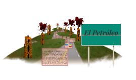 Copy of EL PETROLEO