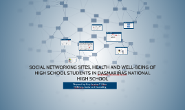 SOCIAL NETWORKING SITES, HEALTH AND WELL-BEING OF