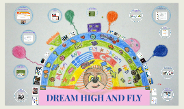 DREAM HIGH AND FLY