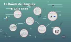 La Ronda de Uruguay