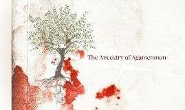 The Ancestry of Agamemnon