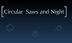 Night & Circular saws