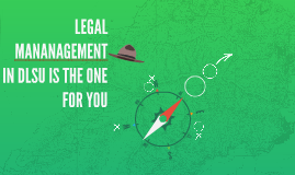 LEGAL MANANAGEMENT IN DLSU IS THE ONE FOR YOU