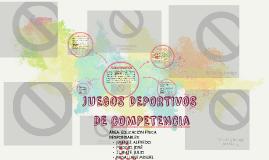 JUEGOS DEPORTIVOS DE COMPETENCIa