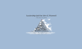 Leadershihp Gold by John C. Maxwell