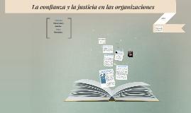 La confianza y la justicia en las organizaciones