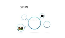 Year 8 PSD