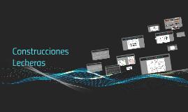 Copy of Construcciones Lecherras
