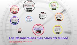 los 10 superautos mas caros del mundo