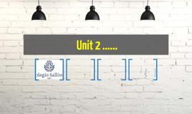 Unit 2 ......