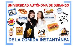 Copy of MITOS Y REALIDADES DE LA COMIDA INSTANTANEA