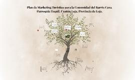 Plan de Marketing Turístico para la Comunidad del Barrio Cer