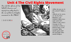 Unit 4 The Civil Rights Movement