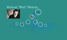 """Michael """"Nick"""" Nichols"""