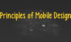 Copy of Principles of Mobile Design