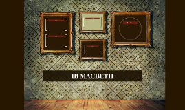 IB MACBETH