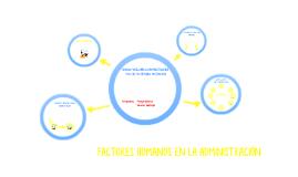 FACTORES HUMANOS EN LA ADMINISTRACIÓN