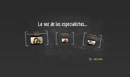 Copy of La voz de las especialistas