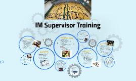 IM Supervisor Training