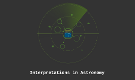 Interpretations in Astronomy