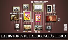 LA HISTORIA DE LA EDUCACIÓN FISICA