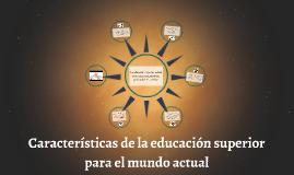 Características de la educación actual.