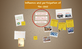 Influence and participation of the child
