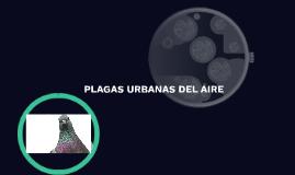 PLAGAS URBANAS DEL AIRE