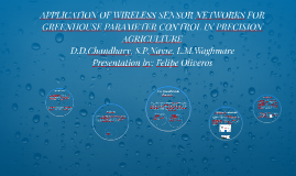 APPLICATION OF WIRELESS SENSOR NETWORKS FOR GREENHOUSE PARAM