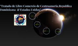 Tratado de Libre Comercio de Centroameria,Republica Dominica
