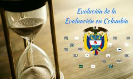 Evolución de la Evaluación en Colombia