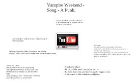Textual Analysis of A Punk by the band Vampire Weekend