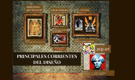 Copy of PRINCIPALES CORRIENTES DEL DISEÑO