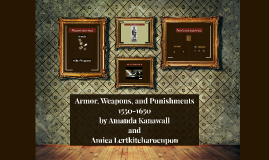 Armor, Weapons, and Punishments